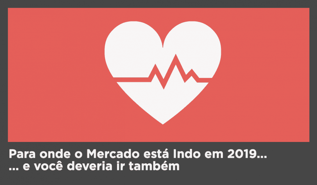 O Futuro do Marketing em 2019